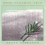 The Trio's first album, Sweet Tarragon